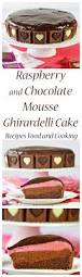 raspberry and chocolate mousse ghirardelli cake recipes food and