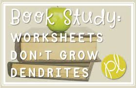 book study worksheets don u0027t grow dendrites positively learning