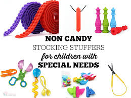 Non Candy Stocking Stuffers For Kids With Special Needs Blessed