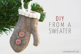 Christmas Ornaments Craft Projects by Diy Mini Mitten Ornaments From An Old Sweater