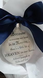in memory memorial ornament because someone we