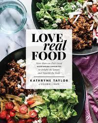 love real food cookbook cookie and kate