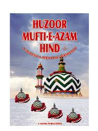 mufti azam e hind islamic behaviour and experience islamic