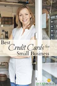 Best Gas Cards For Business The 5 Best Small Business Credit Cards Of 2017