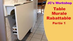 table de cuisine rabattable murale comment faire une table de cuisine murale rabattable 1 2 travail