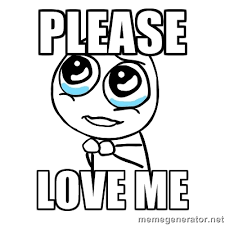 You Love Me Meme - list of synonyms and antonyms of the word love me meme