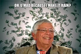 Make It Rain Meme - david stern makes it rain memes quickmeme