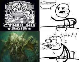 Cthulhu Meme - image 172332 cthulhu know your meme