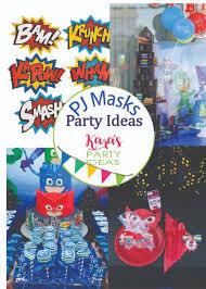 33 pj masks superhero party ideas kara u0027s party ideas