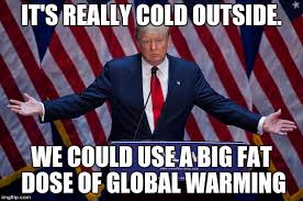 Cold Outside Meme - donald trump imgflip