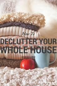 Decluttering Your Home by How To Declutter Your Home Simple Living Mama