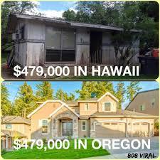 Hawaii Meme - what 479k buys you in hawaii vs oregon imgur