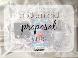bridesmaid asking gifts wedding wednesday bridesmaid gifts always al