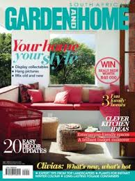 Home Design Magazines South Africa South African Garden And Home Magazine July 2015 Issue U2013 Get Your