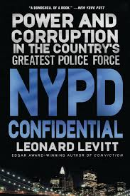 nypd confidential power and corruption in the country u0027s greatest
