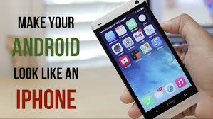 make android look like iphone how to make your android phone exactly look and feel like apple ios 9