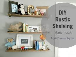 nursery diy rustic shelves an ikea hack wife in progress