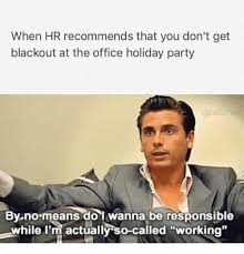 Funny Party Memes - 25 best memes about holiday party holiday party memes