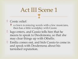 themes in othello act 1 scene 3 othello act iii notes