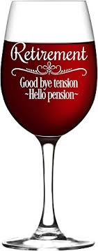 goodbye tension hello pension retirement gift wine glass for women goodbye tension