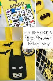 batman birthday party ideas 25 ideas for a lego batman birthday party hunny i m home