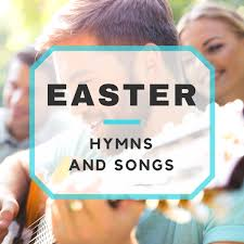 contemporary thanksgiving songs traditional easter hymns and songs