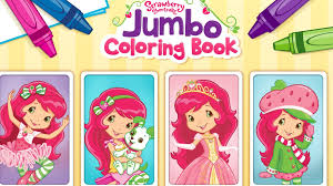 strawberry shortcake jumbo coloring book app for kids youtube