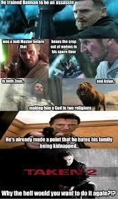 Liam Neeson Meme - liam neeson taken 2 memes quickmeme