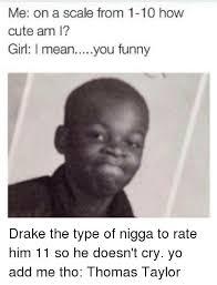 Drake The Type Of Meme - 25 best memes about drake the type drake the type memes