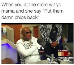 Memes Mama - funny birdman memes when you at the store wit yo mama and she say