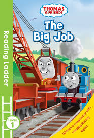reading ladder level 1 thomas friends big job u2013 egmont