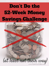 Challenge How Do You Do It Why You Shouldn T Do The 52 Week Money Challenge