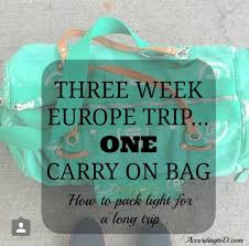 packing light for europe how to pack light for a three week europe trip according to d