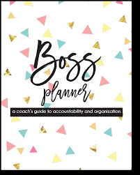 Your All Encompassing Guide To Printable Planner Boss Your Own Biz