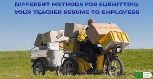 Posting Resume Online While Employed by Different Methods For Submitting Your Teacher Resume To Employers
