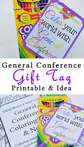 color your world with general conference printable tag your