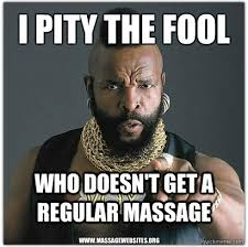 Funny Massage Memes - mr t gets regular massage if you don t want to listen to james