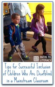 Teaching Deaf Blind Students Successful Inclusion Of A Child Who Is Deafblind In Mainstream