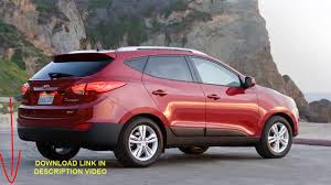 hyundai tucson 2009 2012 2015 workshop service repair manual youtube