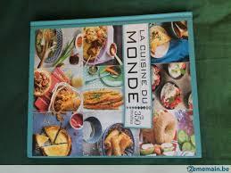 livre cuisine du monde livre la cuisine du monde a vendre 2ememain be