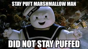 Stay Puft Marshmallow Man Meme - ghostbusters staypuftmarshmallowman staypuft memes