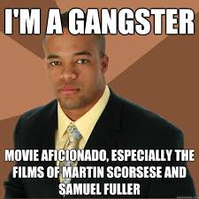 Internet Gangster Meme - 22 most funniest gangster meme images and photos of all the time