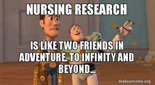 Memes To Make Fun Of Friends - nursing research is like two friends in adventure to infinity and
