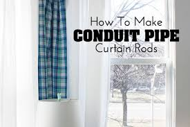 diy decor project how to make conduit pipe curtain rods