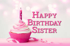 Happy Birthday Wishes To Sms Birthday Quotes Wishes Sms And Messages For Sister
