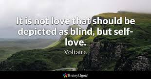 Love Makes You Blind Quotes Blind Quotes Brainyquote