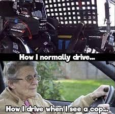 Speeding Meme - idc im still speeding a bit when i see a cop and they dont seem to