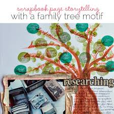 ideas for scrapbook page storytelling with the family tree motif
