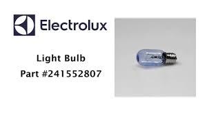 electrolux oven light bulb electrolux light bulb part 241552807 youtube