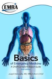the basics of emergency medicine a chief complaint guide joseph